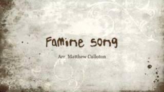 Famine Song - Matthew Culloton