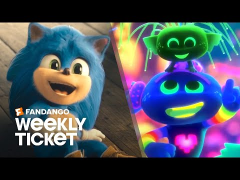 What to Watch: Sonic the Hedgehog, Trolls World Tour | Weekly Ticket