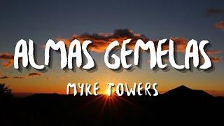 Myke Towers - Almas Gemelas (Letra/Lyrics)