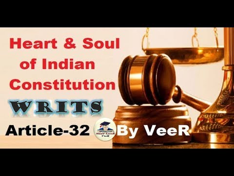 L-25-Heart & Soul of Indian Constitution | Article -32(Fundamental rights)(LAXMIKANTH)- By VeeR