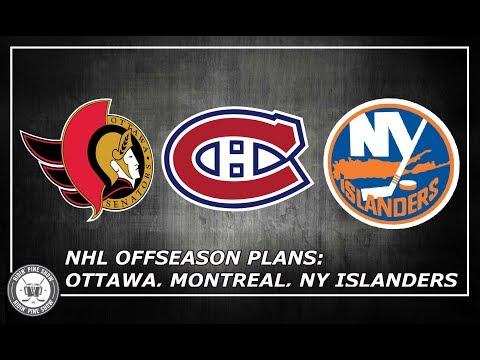 NHL Offseason Plan: Ottawa Senators, Montreal Canadiens, NY Islanders