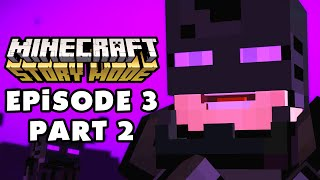 Minecraft: Story Mode - Episode 3: The Last Place You Look - Gameplay Walkthrough Part 2 (PC)