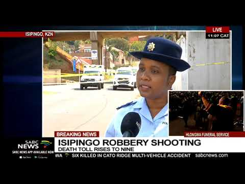 UPDATE: Isipingo robbery shooting death toll rises to 9