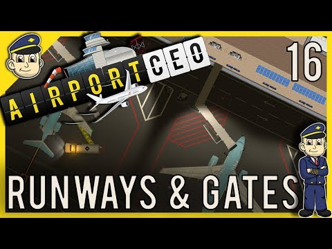 Airport CEO - 3 Runways + New Gates - Ep. 16 - Let's Play Airport CEO Gameplay