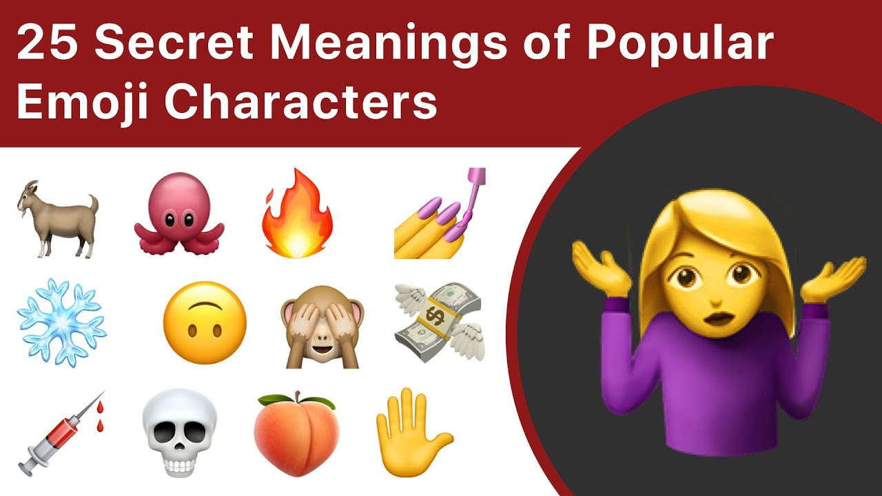 20 Secret Meanings Of Popular Emoji