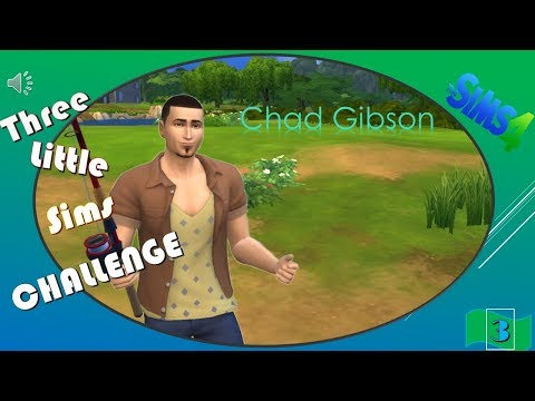 The Sims™ 4  3 Little Sims  3LS  (Episode 3)  Chad
