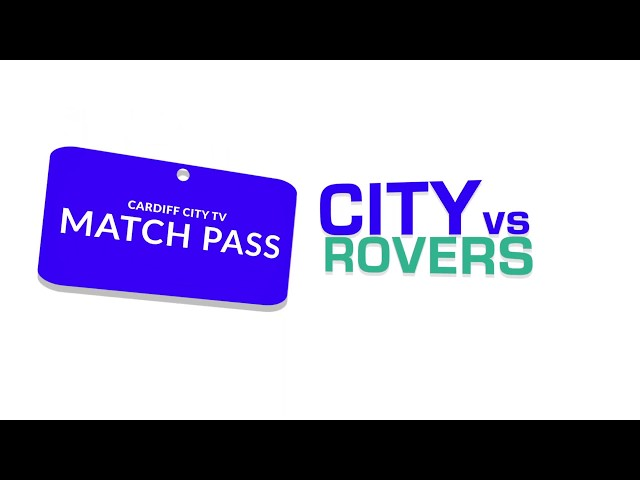GET YOUR MATCH PASS NOW | CARDIFF CITY vs BLACKBURN ROVERS