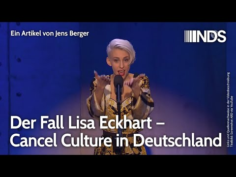 Der Fall Lisa Eckhart – Cancel Culture in Deutschland | Jens Berger | NachDenkSeiten-Podcast
