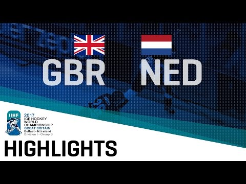 Great Britain-Netherlands | Highlights | 2017 IIHF Ice Hockey World Championship Division I Group B