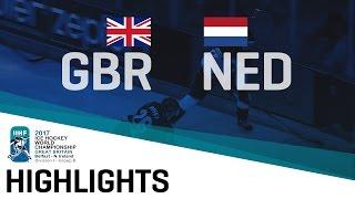 Great Britain-Netherlands | Highlights | 2017 IIHF Ice Hockey World Championship Division I Group B