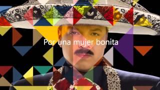 Pepe Aguilar - Por Una Mujer Bonita (con letra/ with lyrics)