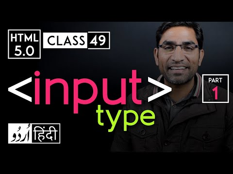 Input Tag With Type Attribute - Part 1 - Html 5 Tutorial In Hindi/urdu - Class - 49
