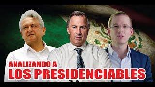 Analisis de los Principales Candidatos a la Presidencia de México - Marzo 2018