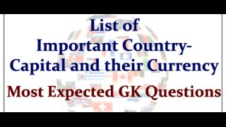 Important country - capital & their currency tricks (Most expected GK questions)