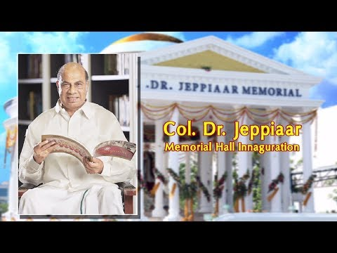 Col Dr Jeppiaar Memorial Hall at Sathyabama University