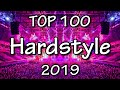 Hardstyle Top 100 Of 2019