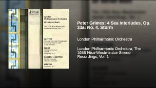 Peter Grimes: 4 Sea Interludes, Op. 33a: No. 4. Storm