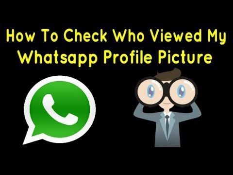 How To Check Who Viewed My Whatsapp Profile Picture
