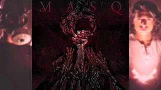 MASQ - Give Me Your Heart