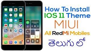 IOS 11 Theme In MIUI 8/9 All Redmi Mobile In Telugu