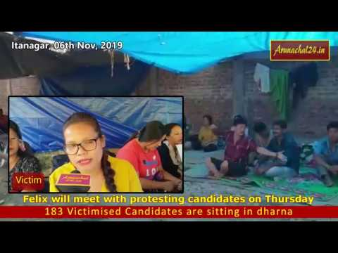 Itanagar- Bamang Felix will meet with protesting candidates on Thursday