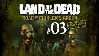 LAND OF THE DEAD #3 - Vecinos y Calles