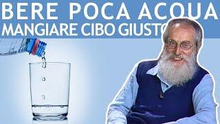 Dott. Mozzi: Bere poca acqua, mangiare cibo giusto