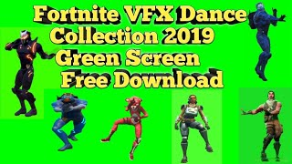 Fortnite Green Screen VFX Dance Collection 2019 Free Download