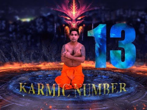 NUMEROLOGY - KARMIC NUMBER - 13