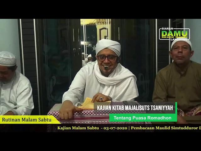 Kajian Kitab Majaalisuts Tsaniyyah 2020-07-03 - Tentang Puasa Romadhon