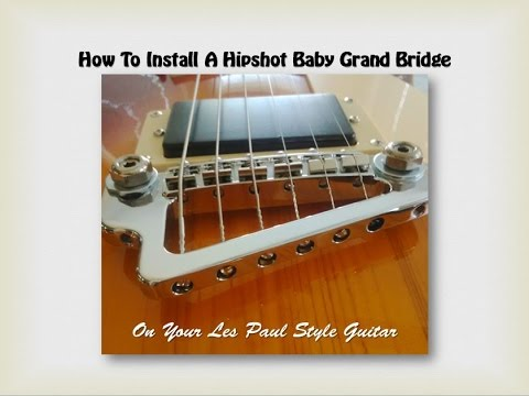 Do It Yourself - Installing a Hipshot Baby Grand Guitar Bridge (May 2016)