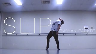 SLIP - Class Choreography - Damian Parker