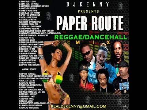 DJ KENNY PAPER ROUTE REGGAE DANCEHALL MIX AUG 2018