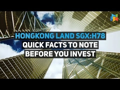 HongKong Land - Quick Facts To Know Before You Invest