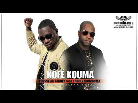 FOUSSEYNI FAKOLY x FAKOLY KOUROUMA | Kôfé Kouma | 🇲🇱Mali Africa Official Music 2017 | By Dj IKK