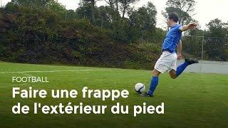 Technique pour marquer un but : frappe de l'extérieur du pied | Football