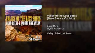 Valley of the Lost Souls (Bare Basics Vox Mix)