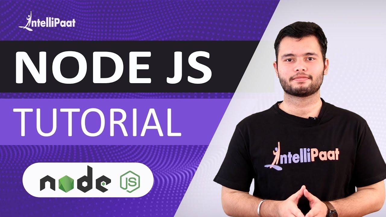 Node.js Tutorial | Learn Node.js | Node.js Training | Intellipaat