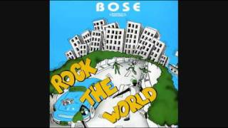 B.O.S.E. - Rock The World (Like No Other Girl) (INSTRUMENTAL)