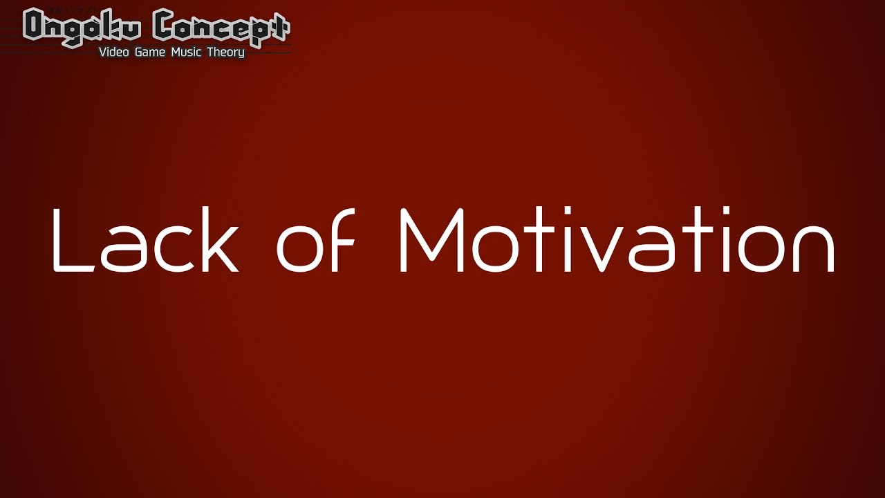 lack of motivation Lack of experience in writing and common writing problems themselves can make you stressed and less motivated lack of motivation is one of many reasons why your piece of writing may not be as good as you or your assessors expect it to be.