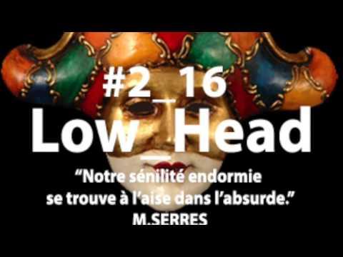 Low Head#2 16