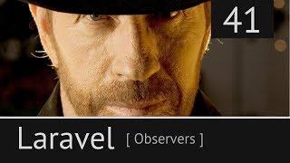 Laravel урок №41: [ Наблюдатель. Observer. Обсервер ]