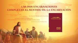La Palabra de Dios | Las dos encarnaciones completan el sentido de la encarnación