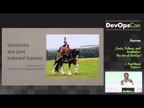 DevOpsCon 2015 Keynote: Tools, Culture, and Aesthetics: The Art of DevOps
