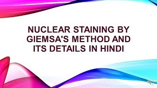 Nuclear Staining by Giemsa Method and its Details in Hindi