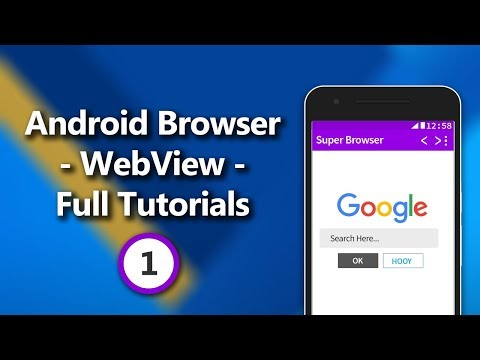 Android Browser - WebView - Complete Tutorial Series Part 1 - Creating WebView Layout & Back Button