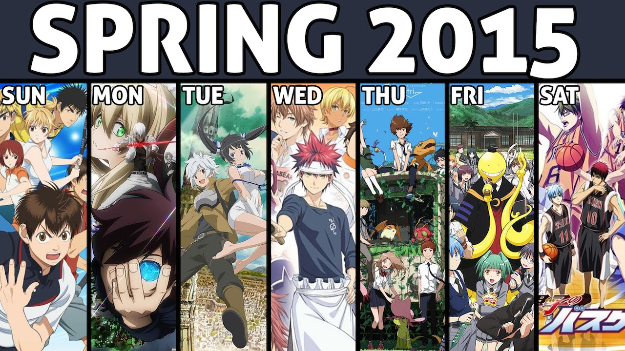 Spring 2015 anime reviewing schedule youtube