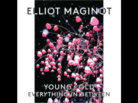 Elliot Maginot - Bell