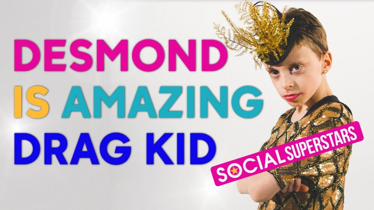 drag kid desmond is amazing talks bullying and being yourself