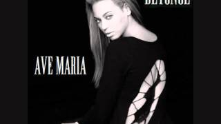 Beyonce - Ave Maria (original version)